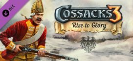Cossacks 3 Rise to Glory PC Game Download