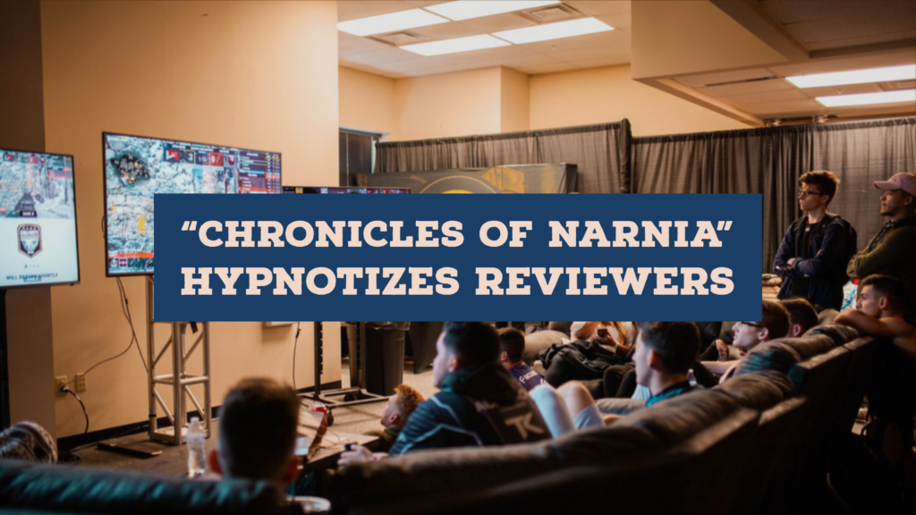 Chronicles of Narnia - Hypnotizes Reviewers